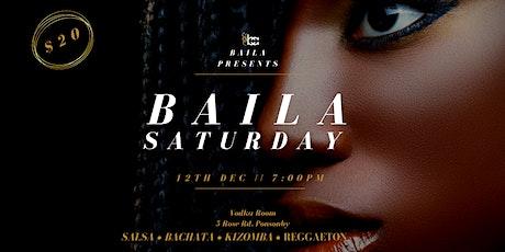 Baila Saturday tickets