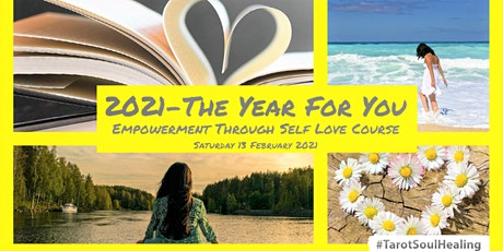 2021 The Year For You  :Empowerment through self love course tickets