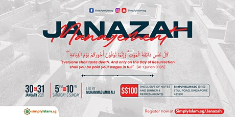 Janazah Management Course (January 2021) @ Still Road (2-Days) tickets