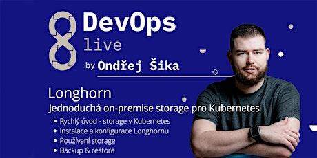 DevOps live: Longhorn - Jednoduchá on-premise storage pro Kubernetes tickets