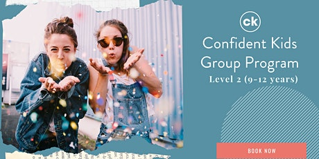 Confident Kids Program - Level 2 (9-12 years) Term 1/2021 tickets