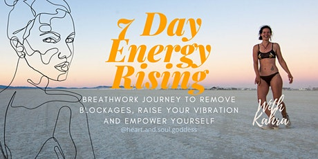 7 DAY Energy Rising Breathwork Experience tickets