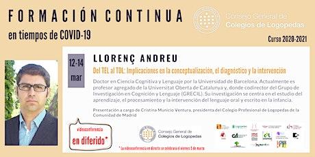 En diferido: Videoconferencia a cargo de Llorenç Andreu boletos
