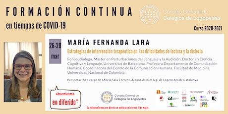 En diferido: Videoconferencia a cargo de María Fernanda Lara boletos