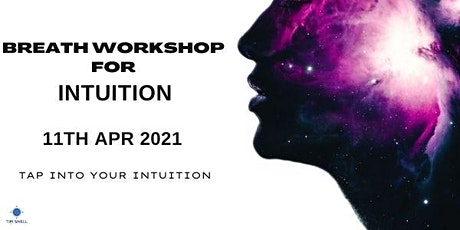 Breath Workshop - Tap into Intuition tickets