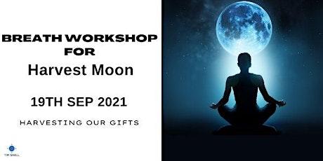Breath Workshop - Harvest Moon tickets