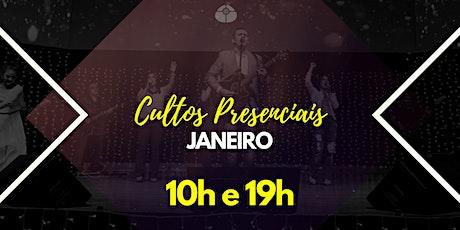 CULTOS PRESENCIAIS - JANEIRO ingressos