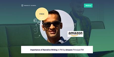 Webinar: Importance of Narrative Writing in PM by Amazon Principal PM tickets