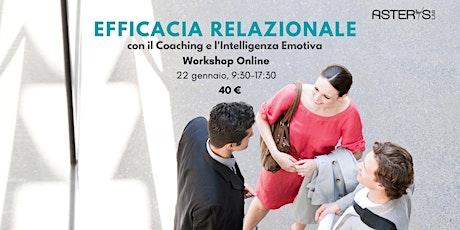 Efficacia relazionale con il coaching e l'intelligenza emotiva biglietti