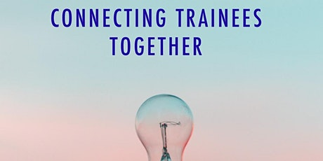 Connecting Trainees - Edinburgh Session tickets
