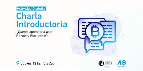 Charla introductoria a Bitcoin y Blockchain tickets