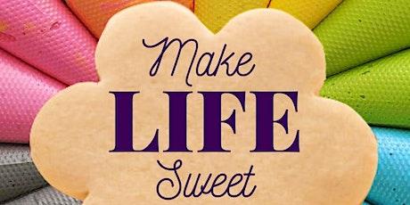 Make Life Sweet tickets