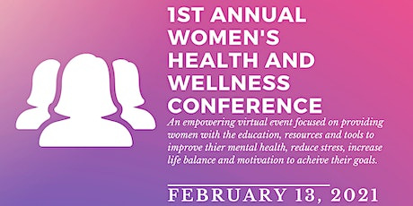 1st Annual Women's Health and Wellness Conference tickets