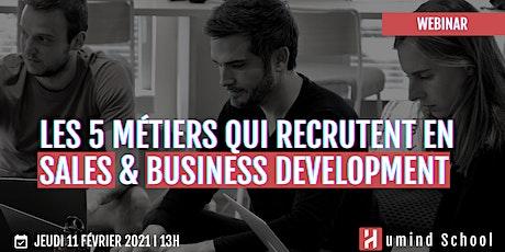 Les 5 métiers qui recrutent en Sales & Business Development billets
