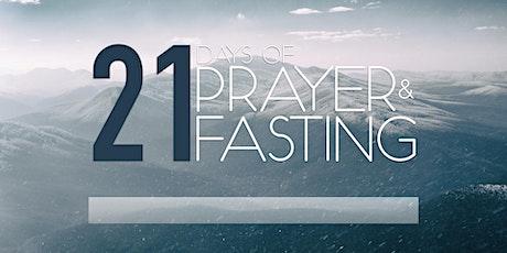 21 Days of Prayer & Fasting -- Saturday Worship & Prayer (Jan. 23, 2021) tickets