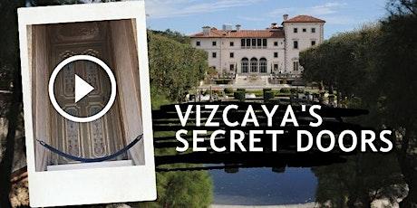 Vizcaya's Secret Doors | Online Video Tour tickets