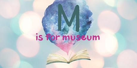 M is for Museum story time tickets