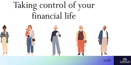 Taking control of your financial life tickets
