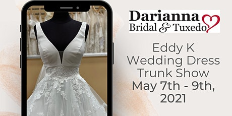 Eddy K Wedding Dress Trunk Show tickets