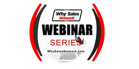 My New Tech Sales Career - Why Sales Network Webinar tickets