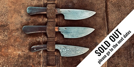 The Blacksmith's Blades: Introduction into Knife-Making — April 2021 tickets