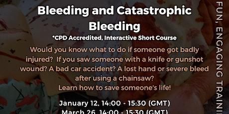 Bleeding and Catastrophic Bleeding tickets