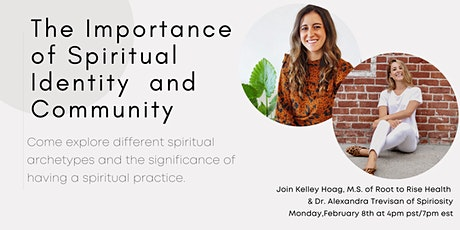 The Importance of Spiritual Identity and Community tickets