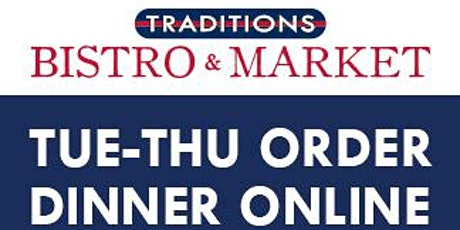 Traditions Bistro & Market Take-Out tickets