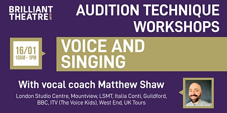 Audition Technique - Voice and Singing tickets