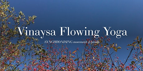 Vinyasa Flow Yoga  and Mindfulness Online tickets