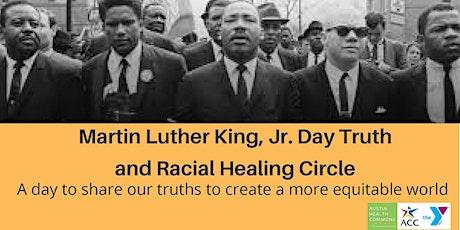 2021 MLK Celebration Truth, Racial Healing & Transformation Virtual Circles tickets
