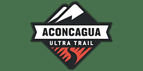 POSTULACION ACONCAGUA ULTRA TRAIL 2022 - 100K Y 60K entradas