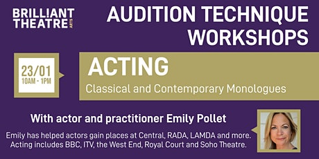 Audition Technique - Acting and Monologues tickets