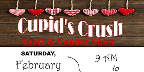 Cupids Crush Craft & Vendor Show tickets