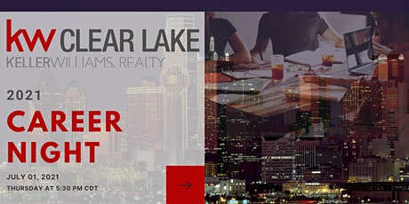 July 2021 Career Night at Keller Williams Clear Lake tickets