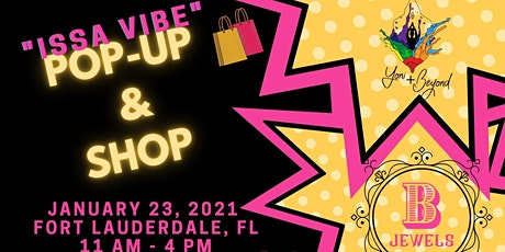 Issa Vibe Pop-Up Shop tickets