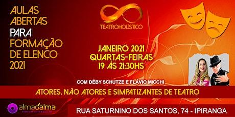 AULAS ABERTAS DE TEATRO HOLÍSTICO - FORMAÇÃO DE ELENCO 2021 ingressos
