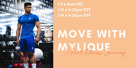 Move With Mylique 3 Part Fitness Journey tickets