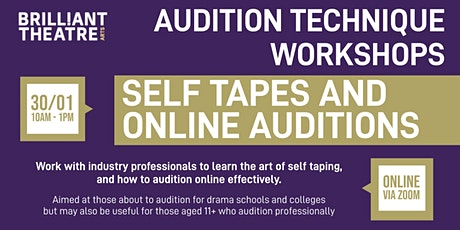 Audition Technique - Self Tapes and Online Auditions tickets