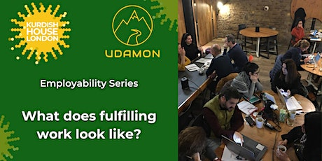 Employability Series (1/4): What does fulfilling work look like? tickets