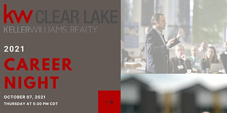 October 2021 Career Night at Keller Williams Clear Lake tickets