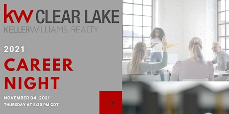 November 2021 Career Night at Keller Williams Clear Lake tickets