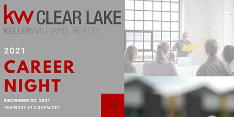 December 2021 Career Night at Keller Williams Clear Lake tickets