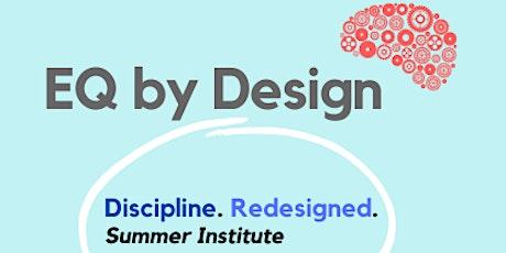 EQ by Design Virtual Training: Discipline. Redesigned. tickets