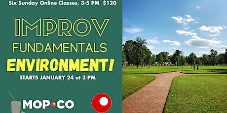 Improv Fundamentals: Environment tickets