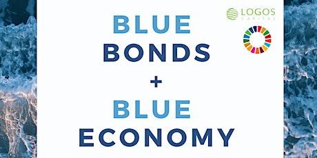 Blue Bonds + Blue Economy tickets