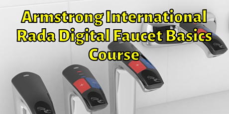 Armstrong International Rada Digital Faucet Basic's tickets