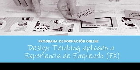 Programa Online: Design Thinking aplicado a la experiencia del empleado tickets