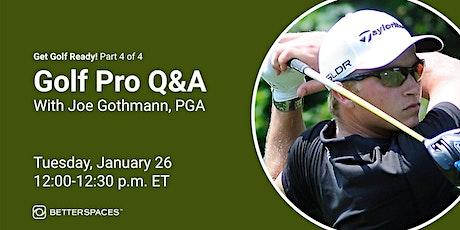 Golf Pro Q&A tickets