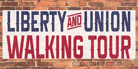 Liberty & Union Walking Tour tickets